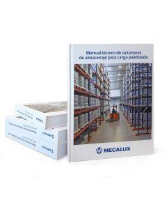 Manual técnico de soluciones de almacenaje para carga paletizada